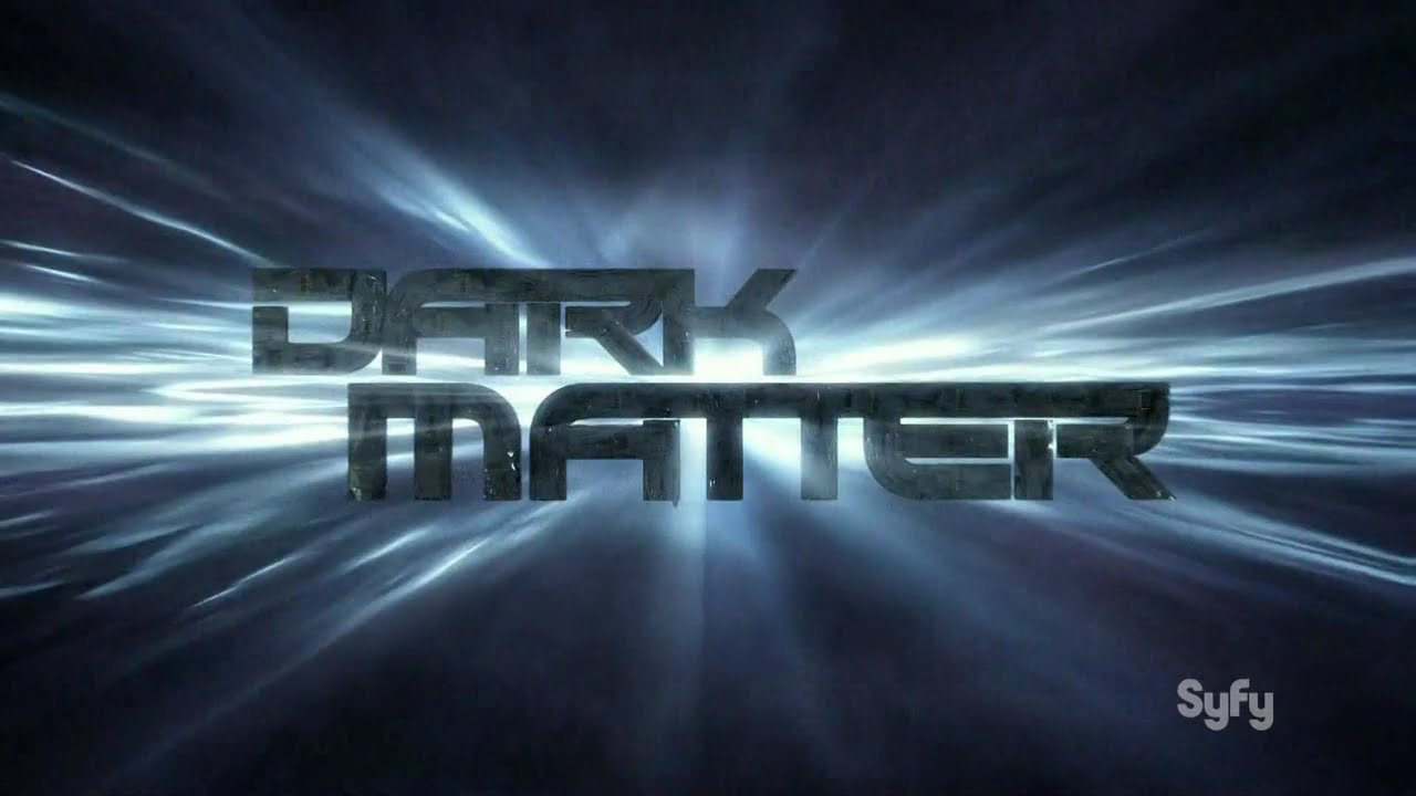 Check out Dark Matter!